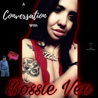 A Conversation With Bossie Vee