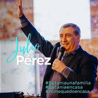 Betania en Casa 06-07-20 Julio Pérez.