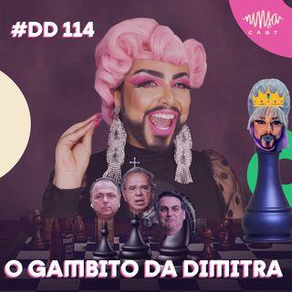 #114 Doutora Drag - O gambito da Dimitra: análise de conjuntura pelas lentes do materialismo histórico dialético