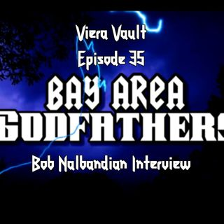 Episode 35: Bob Nalbandian Interview. Inside Metal: Bay Are Godfathers