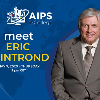 AIPS e-College: Eric Saintrond ep.9