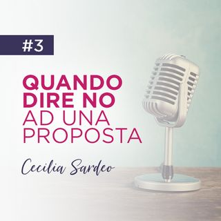 3 - Quando Dire No ad una Proposta