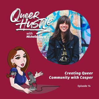 QH014 - Creating Queer Community with Casper