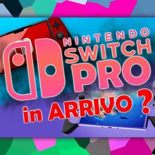 In ARRIVO la Nintendo Switch PRO
