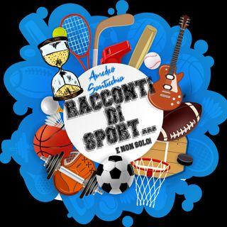 Racconti di Sport (e non solo)