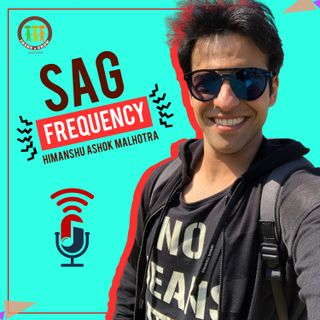 SAGspotlight Ep 14 I Let's use 24hrs. in the day optimally I Ankit Bathla I Himanshu Ashok Malhotra