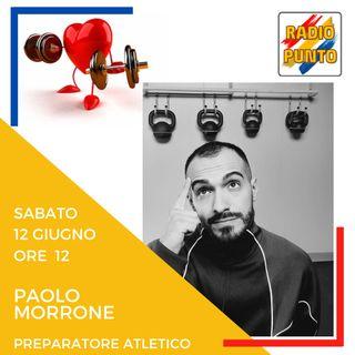 Sport in sicurezza. Intervista al preparatore atletico Dott. Paolo Morrone parte 1