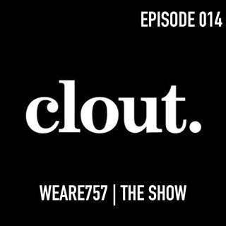 Episode 014 | Clout or Exposure?