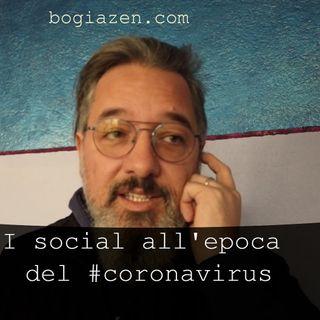 I social all'epoca del #coronavirus #nofuffa #badiamoalsodo s2e18.3