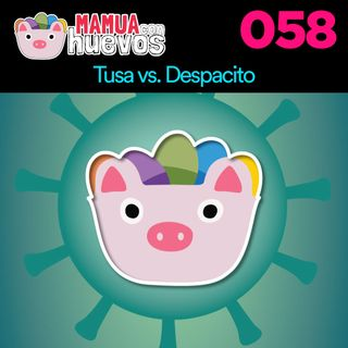 Tusa vs Despacito - MCH #058