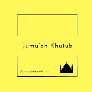 Khutbah: The Importance of the Sunnah