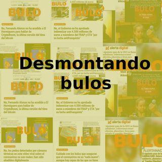 Desmontando Bulos 32 (23/07/2020)