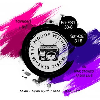 The Moody Without Music Stream EP19 - War Stories Radio Mix