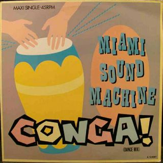 Miami Sound Machine CONGA - EXTENDED -