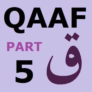 Explanation of Soorah Qaaf Part 5-A (Verses 17-18)