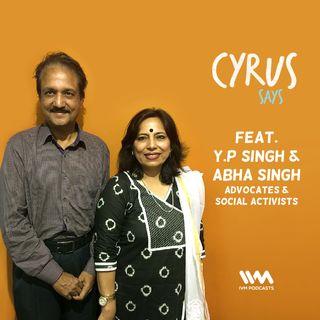 Ep. 341: Feat. Y.P Singh & Abha Singh