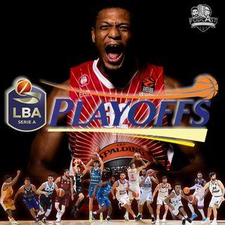 LBA: è corsa ai Playoff! - 12/04 ep41