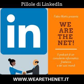 29 - Pillole di LinkedIn
