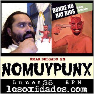 No Muy Punx con Omar Delgado