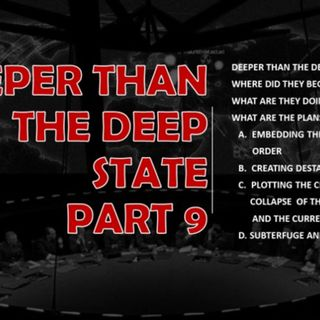 DEEPER THAN THE DEEP STATE PART 9 WHERE ARE THE LUCFERIANS NOW AND WHAT ARE THEY DOING