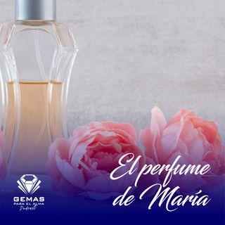 El perfume de María