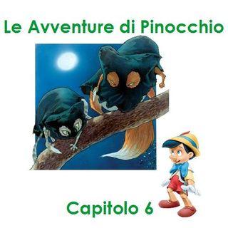 Le Avventure di Pinocchio - Capitolo 6 - Pinocchio si imbatte negli Assassini