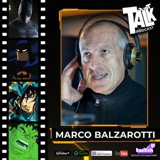 #14 | Marco Balzarotti | Tra BATMAN e SIRIO IL DRAGONE
