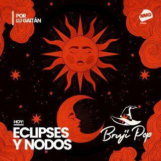 Eclipses y nodos