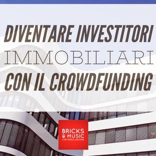 BM - Puntata n. 63 - Diventare investiore immobiliare con il crowdfunding