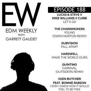 EDM Weekly Episode 188