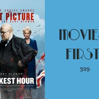 329: Darkest Hour - Movies First with Alex First