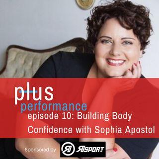 PP 10:  Building Body Confidence with Sophia Apostol