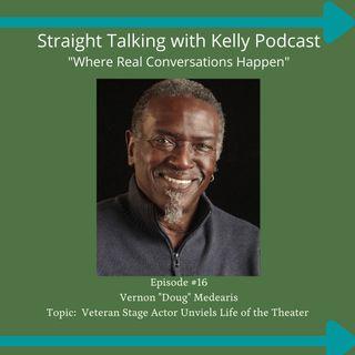 Straight Talking with Kelly-Vernon Medearis-