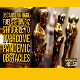 Oscars Outrage Fuels ShowBiz Struggle to Overcome Pandemic Obstacles BP043021-172