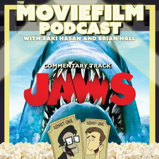 The MovieFilm Commentary Track: Jaws