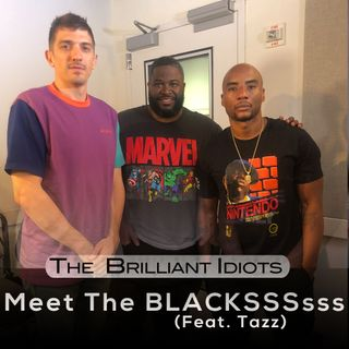 Meet The BLACKSSSsss (Feat. Tazz)
