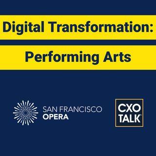 Digital Transformation at the San Francisco Opera