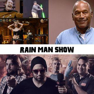 Rain Man Show: June 29, 2019