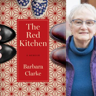 The Red Kitchen - Author Barbara Clarke on Big Blend Radio