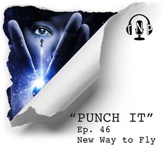 Punch It 46 - New Way to Fly