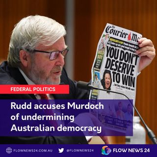 Wayne talks about Kevin Rudd (@MrKRudd) testimony on the Murdoch media