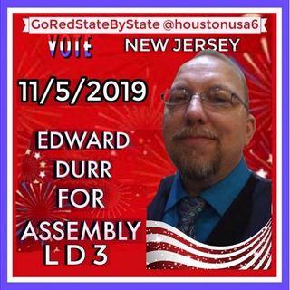 Meet Edward Durr NJ GOP Assembly Candidate LD 3