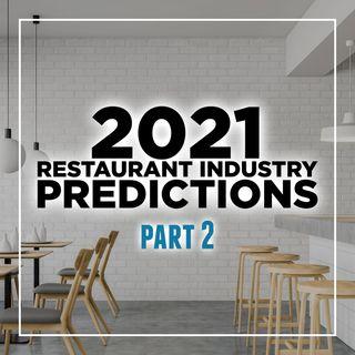 148. 2021 Restaurant Industry Predictions & Trends | Part 2