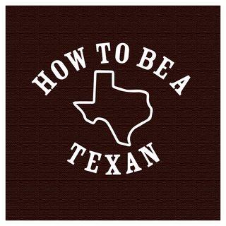 #04 - How to speak Texan