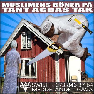 MUSLIMENS BÖNER PÅ TANT AGDAS TAK