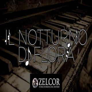Audioracconto IL NOTTURNO DI FLORA (storia horror)