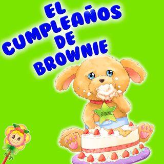 142. Cumpleaños de Brownie en la noche de San Juan