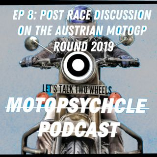 Post Race Discussion on the Austrian MotoGp Round 2019 I #Episode8