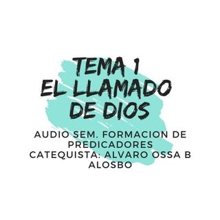 TEMA 1 El llamado de Dios en la biblia