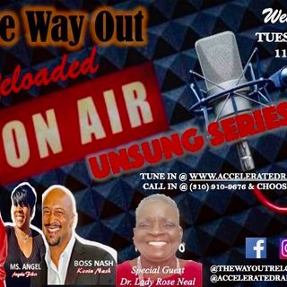 The Way Out Reloaded *Lady Rose Neale* 3-10-2020